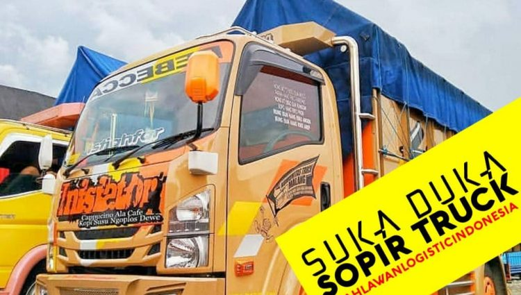 Suka Duka Sopit Truck, Mereka Pahlawan Logistik Indonesia