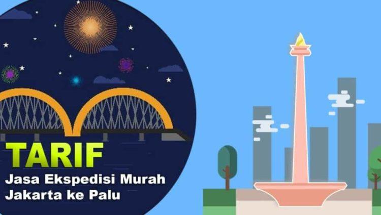 Tarif Jasa Ekspedisi Murah Jakarta ke Palu