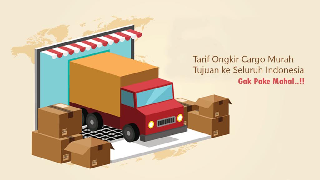 Tarif cargo murah ke seluruh Indonesia