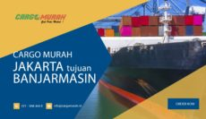 Cargo Murah Jakarta ke Banjarmasin