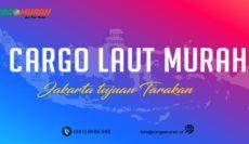 Cargo Murah Jakarta ke Tarakan