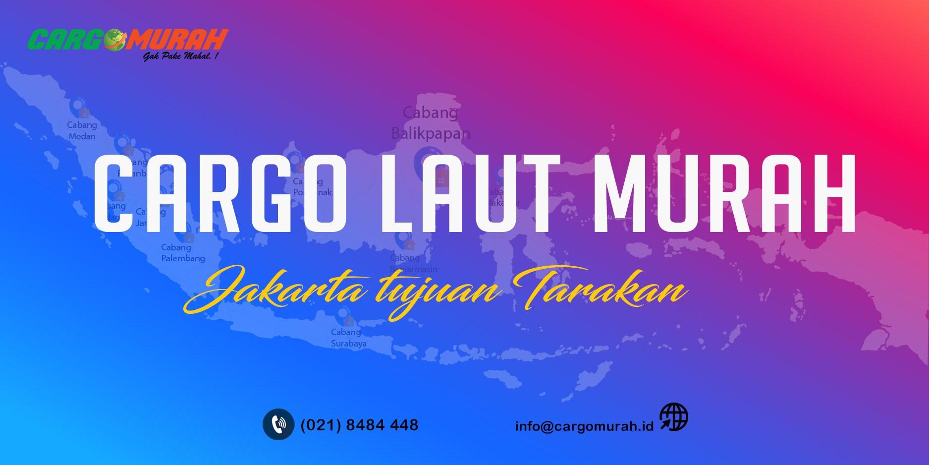Cargo Murah Jakarta ke Tarakan Kalimantan Utara