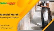 Jasa Cargo Murah Jakarta ke Tarakan