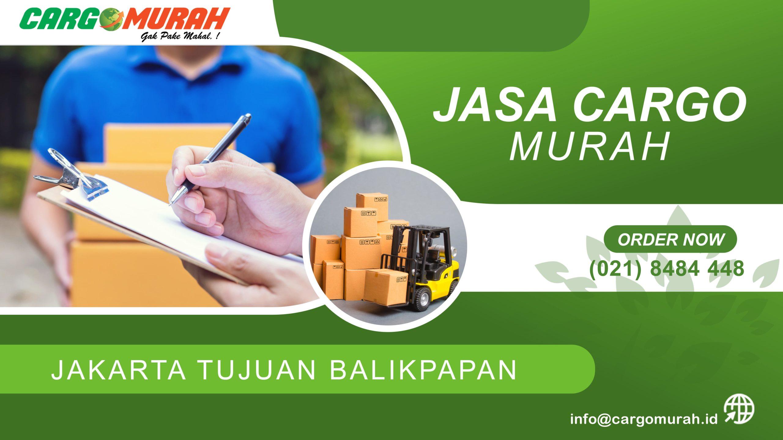Jasa Cargo Jakarta ke Balikpapan
