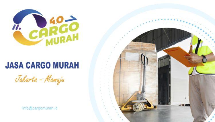 Cargo Murah Jakarta Mamuju Sulawesi Barat
