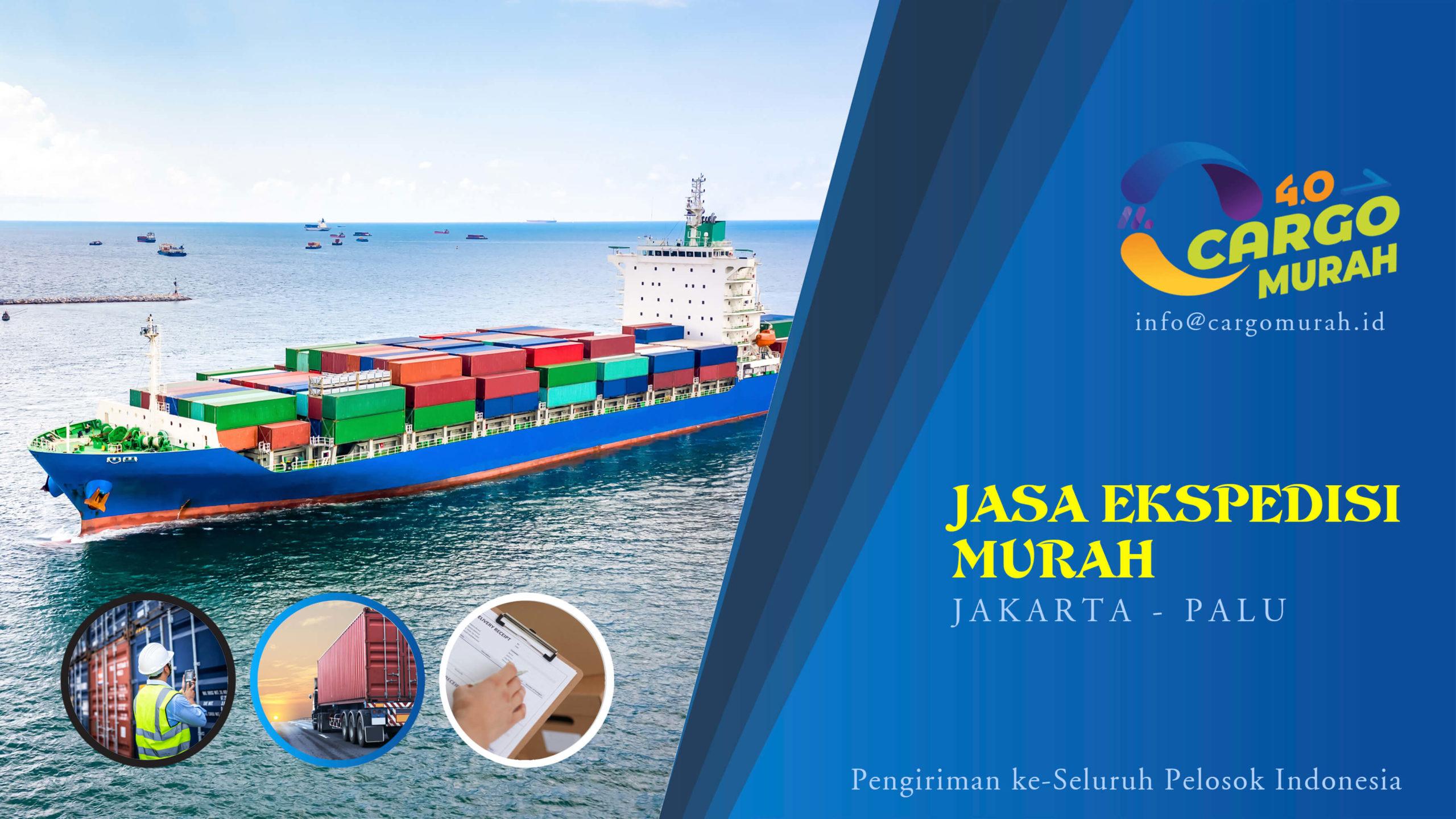 Jasa Pengiriman Barang Murah Jakarta Palu Sulawesi Tengah