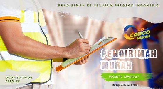 Jasa Ekspedisi Pengiriman Cargo Murah Jakarta ke Manado Sulawesi Utara