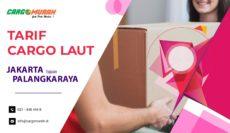 Cargo Murah Jakarta ke Palangkaraya Kalimantan Tengah