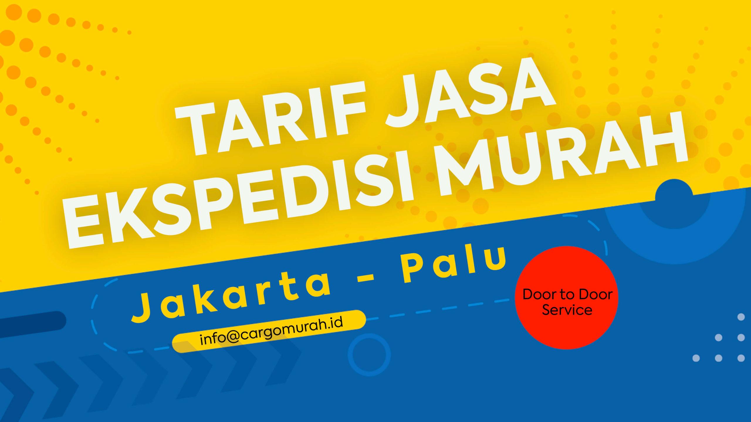 Jasa Pengiriman Murah Jakarta Palu Sulawesi Tengah