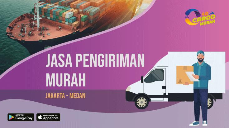 Ekspedisi Murah Cargo Darat Jakarta Medan