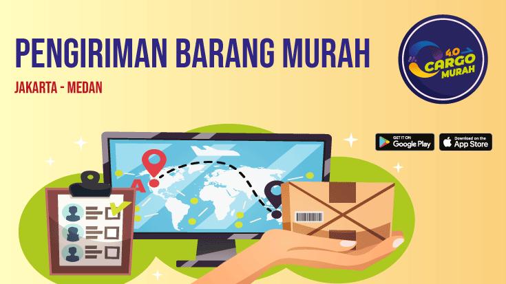 Jasa Cargo Darat Murah Jakarta Medan