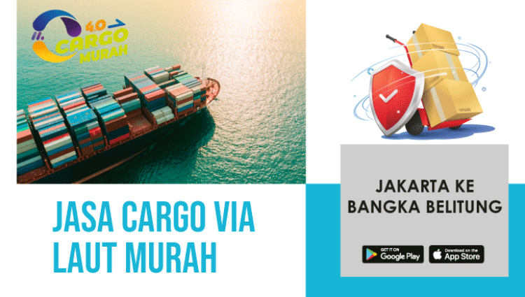 Ekspedisi Murah Via Cargo Laut Jakarta Bangka Belitung