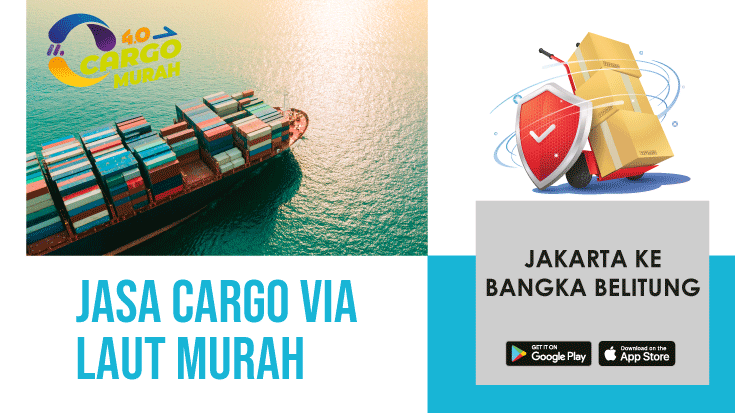Jasa Cargo Via Laut Murah Jakarta Belitung