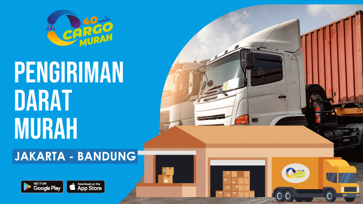 Jasa Ekspedisi Cargo Darat Jakarta Bandung