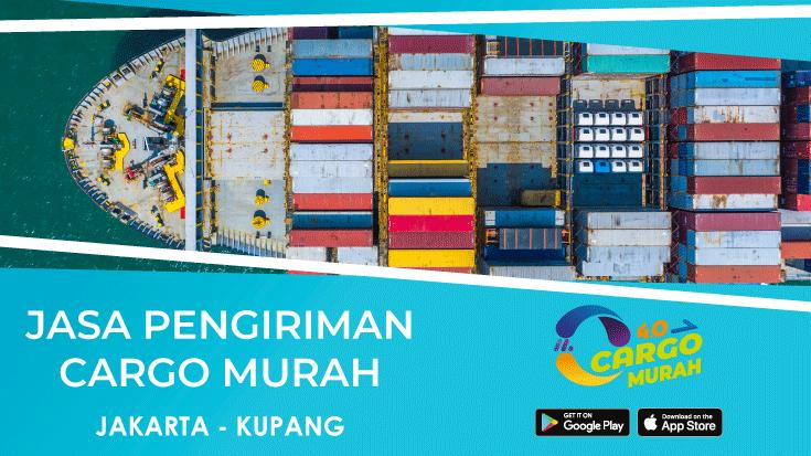 Jasa Ekspedisi Pengiriman Cargo Murah Jakarta Kupang