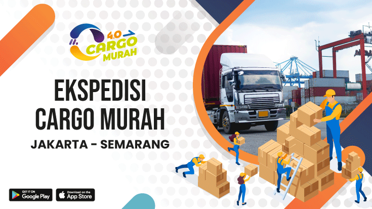 Cargo Murah Via Jalur Darat Jakarta Semarang