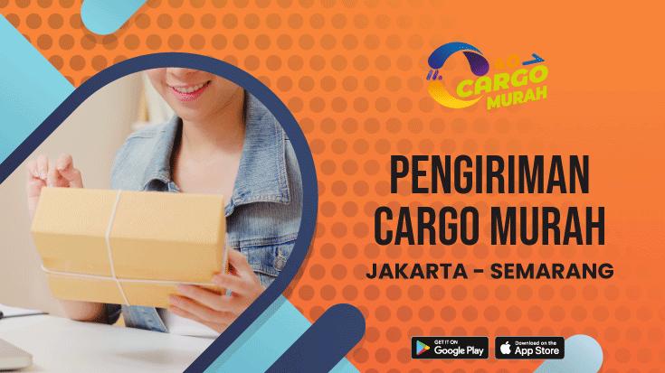 Ekspedisi Murah Cargo Darat Jakarta Semarang