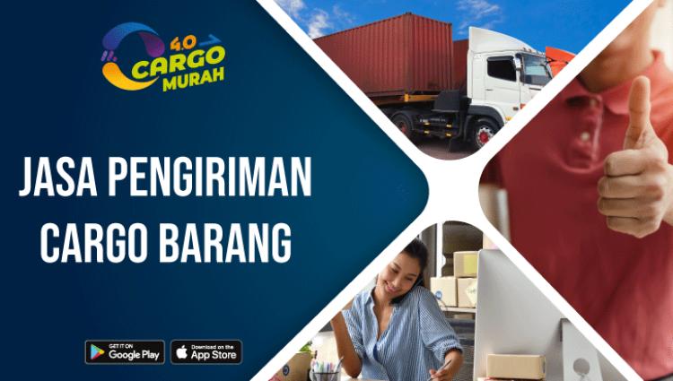 Jasa Ekspedisi Pengiriman Cargo Barang Besar