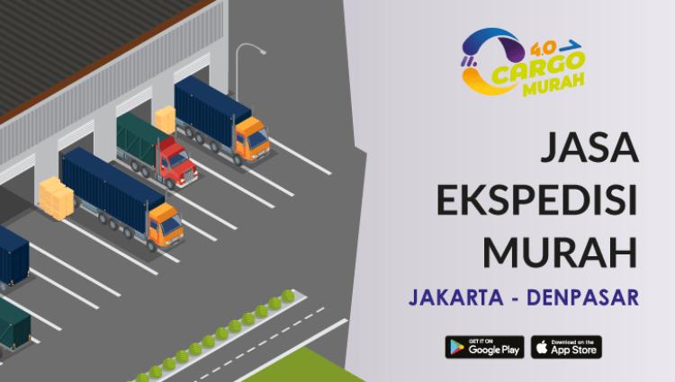 Jasa Ekspedisi Pengiriman Cargo Murah Jakarta Denpasar Bali