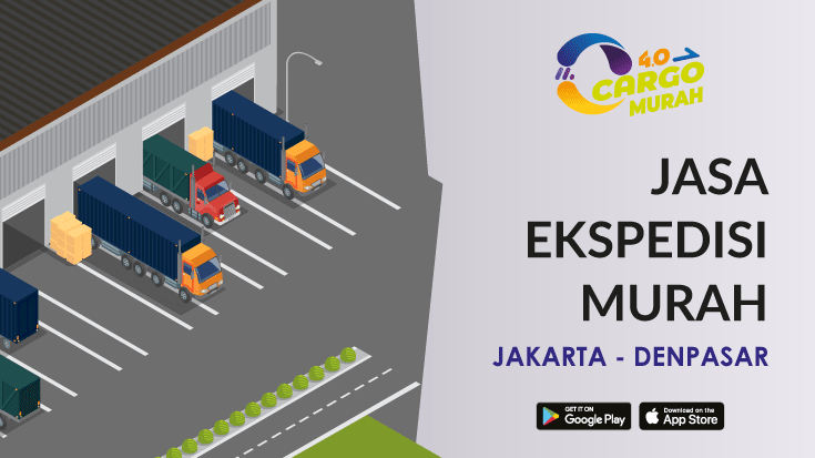 Jasa Ekspedisi Cargo Darat Jakarta Denpasar Bali