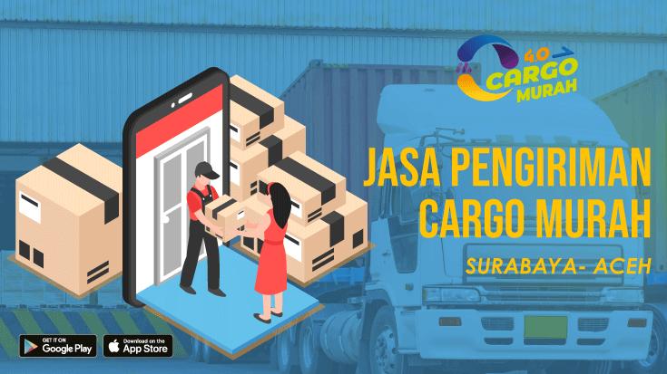 Jasa Kargo Darat Surabaya Aceh