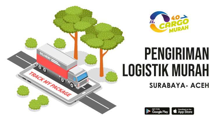 Ekspedisi Cargo Darat Surabaya Aceh