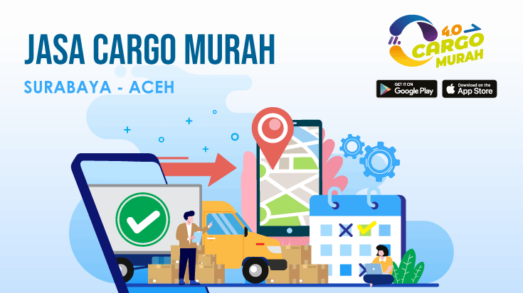 Jasa Cargo Darat Surabaya Aceh