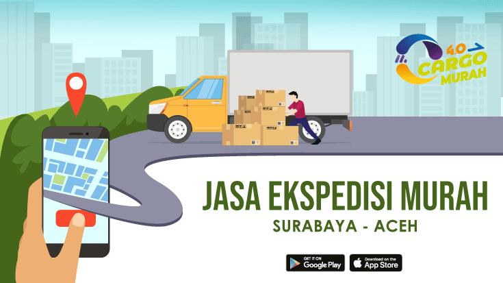 Jasa Cargo Via Darat Surabaya Aceh