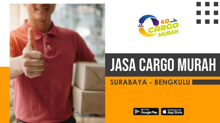 Jasa Cargo Surabaya Bengkulu