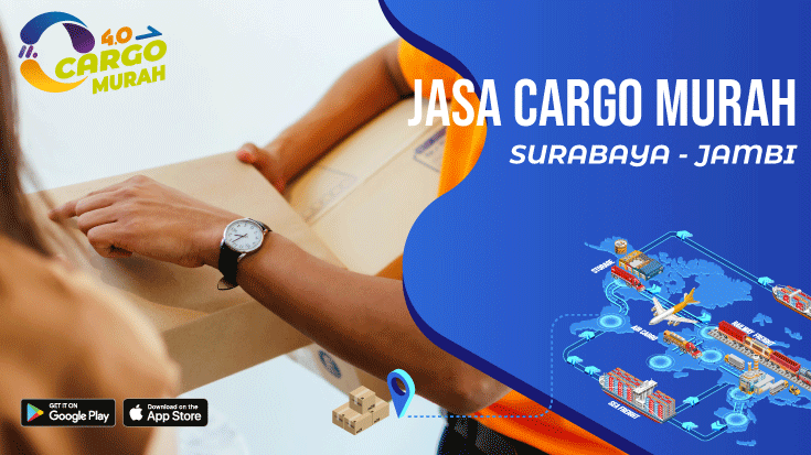 Jasa Ekspedisi Murah Via Cargo Darat Surabaya Jambi