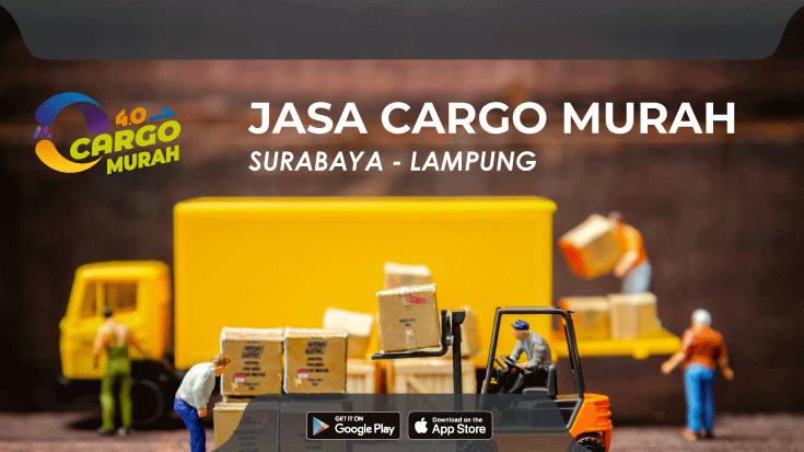 Jasa Cargo Darat Murah Surabaya Bandar Lampung