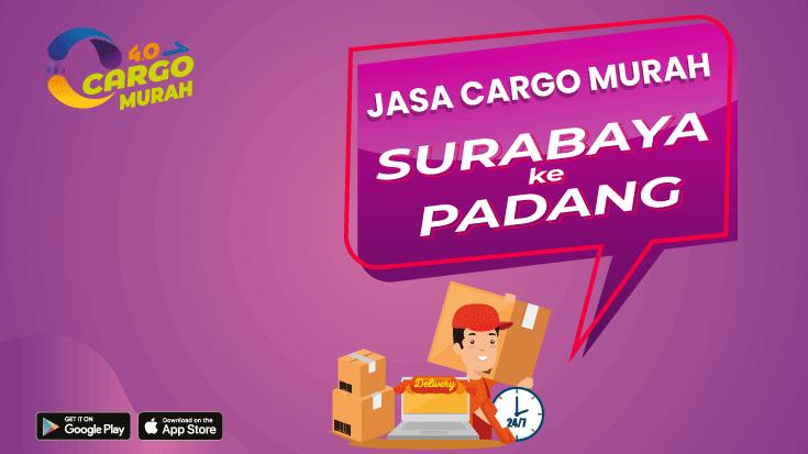 Jasa Pengiriman Barang Cargo Murah Surabaya Padang