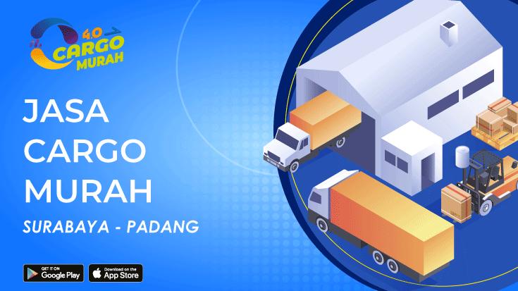 Jasa Ekspedisi Pengiriman Cargo Murah Surabaya Padang