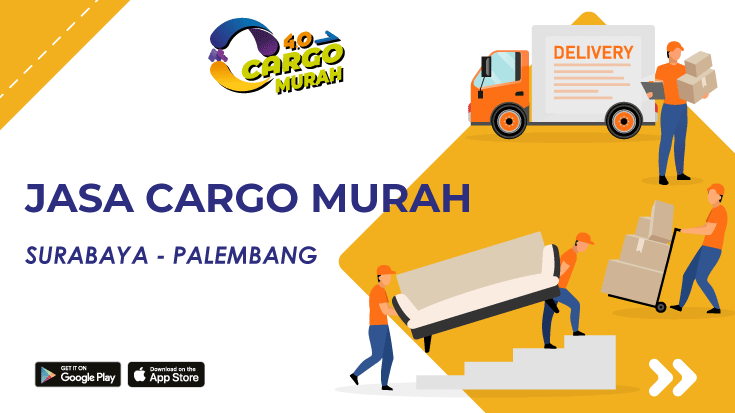 Cargo Murah Via Jalur Darat Surabaya Palembang