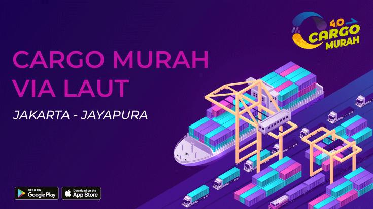 Jasa Expedisi Murah Via Cargo Laut Jakarta Jayapura