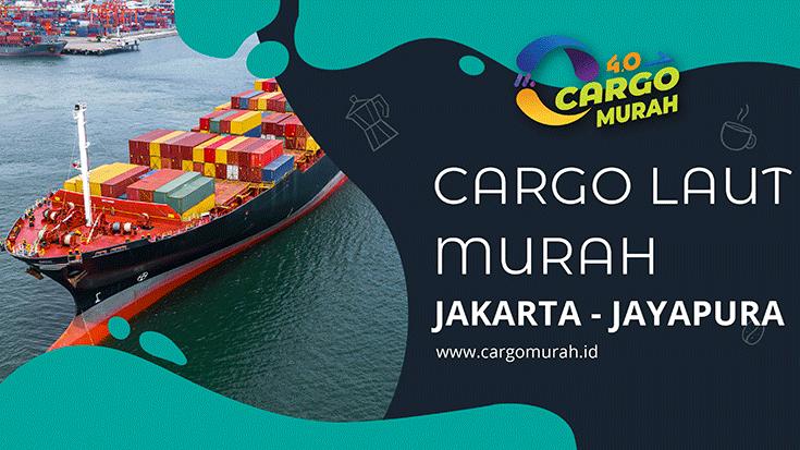 Ekspedisi Murah Via Cargo Laut Jakarta Jayapura