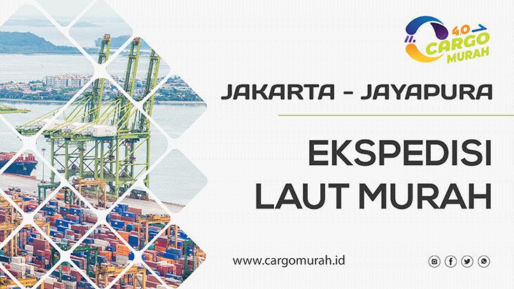 Jasa Pengiriman Murah Via Kapal Pelni Jakarta Jayapura