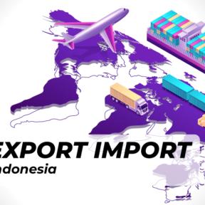 Jasa Export Import Terbaik di Indonesia