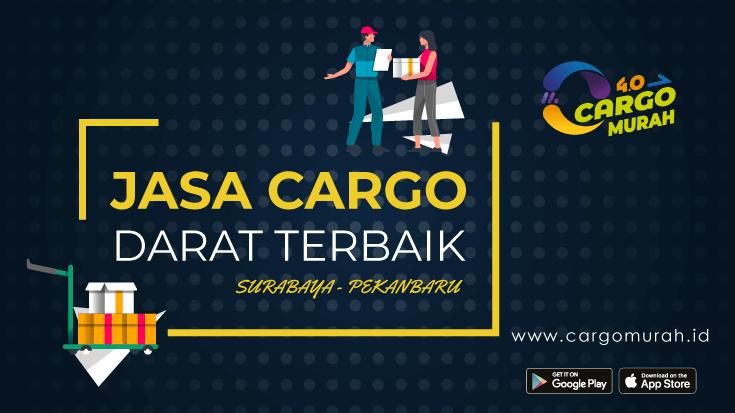 Kargo Murah Dari Surabaya ke Pekanbaru