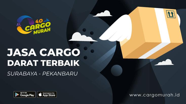 Kargo Murah Surabaya ke Pekanbaru