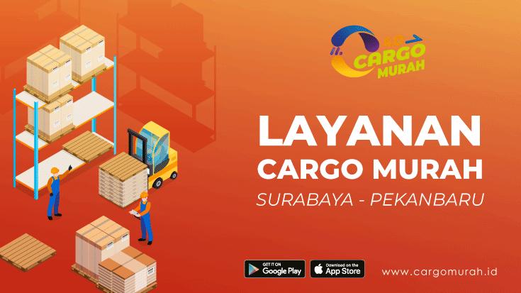 Cargo Murah Surabaya ke Pekanbaru