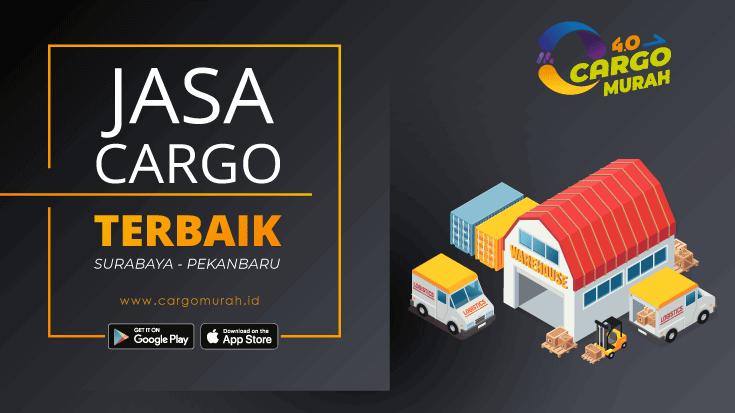 Jasa Cargo Surabaya Pekanbaru