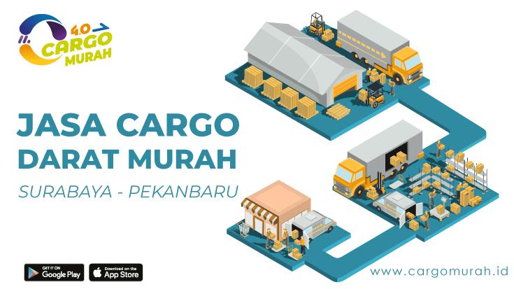 Kargo Dari Surabaya ke Pekanbaru