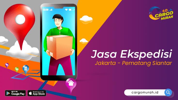 Jasa Ekspedisi Jakarta Pematang Siantar